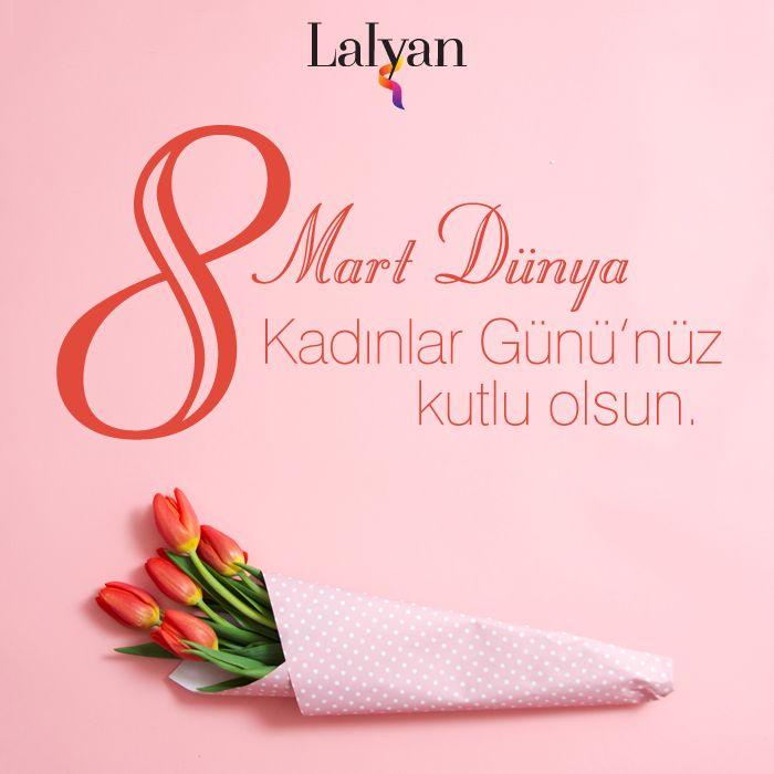 Lalyan ailesi olarak tüm kadınların huzur içinde yaşadığı bir dünya diliyoruz. 8 Mart Dünya Kadınlar Günü'nüz kutlu olsun.