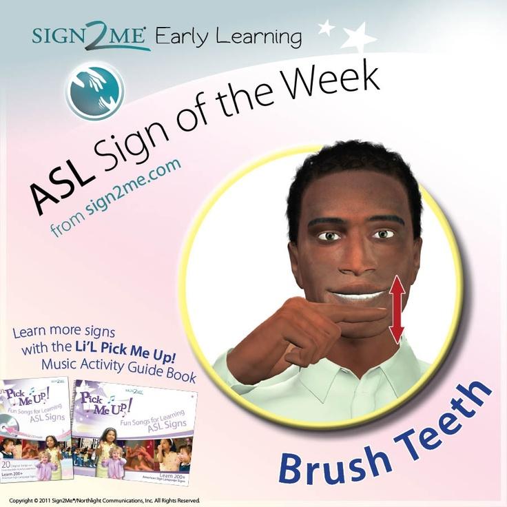 """brush your teeth"" American Sign Language (ASL)   ASL ...   Sign Language For Baby Teeth"