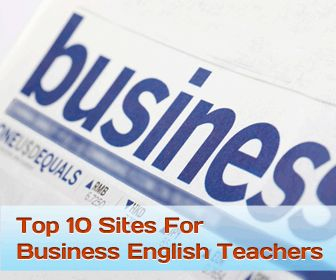 Top 10 Websites for Business English Teachers