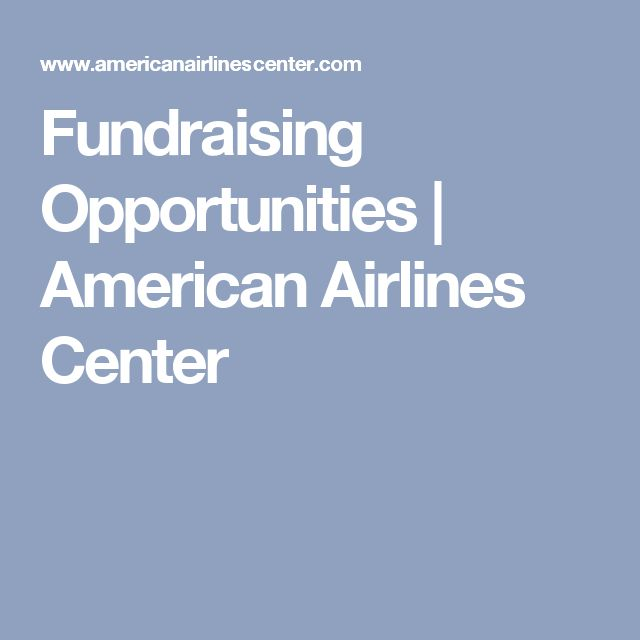 Fundraising Opportunities | American Airlines Center