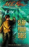 Slap Your Sides - Life in their Pennsylvania town changes for Jubal Shoemaker and his family when his older brother acts on his Quaker beliefs by becoming a conscientious objector during World War II.