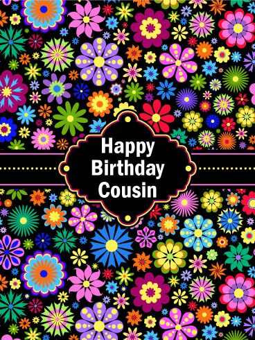"Vibrant Flower Happy Birthday Card for Cousin: Sensational and colorful, this floral birthday card will grab your cousin's attention the moment it is viewed. It features vibrantly colored decorative flower shapes that give this amazing birthday card a festive and artistic look. The black banner with the lovely center shape showcases the words, ""Happy Birthday Cousin"". It's so beautiful that your cousin will want to show everyone. Send these pretty flower shapes on their way to brighten up…"
