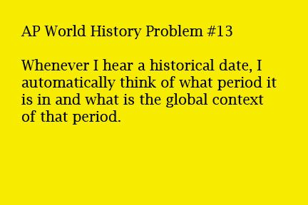 AP World History Problems. Oh my goodness. Repinning for the sole fact this is the first time ive ever seen one.