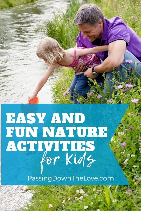 Have Some Outdoor Fun With Kids Pass Down The Love Of Nature With These Ideas For Fun Nature Activities With Kids Make Memories In The Process