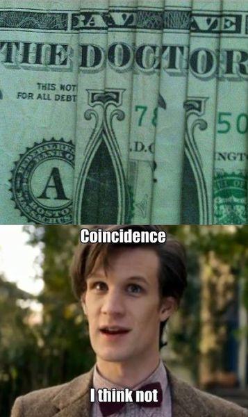 "The Illuminati is also on that dollar bill.... Doctor = Illuminati = Jasmine? Makes sense since when I've always asked Jasmine to go somewhere she's ""busy."""