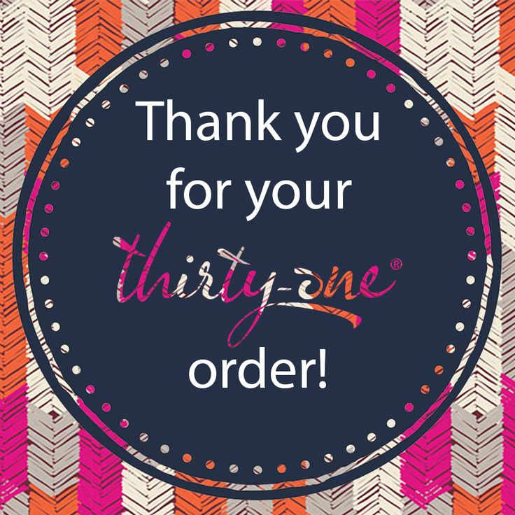 Thank you for your Thirty-One order! #thirtyonegifts #thirtyone #thankyou