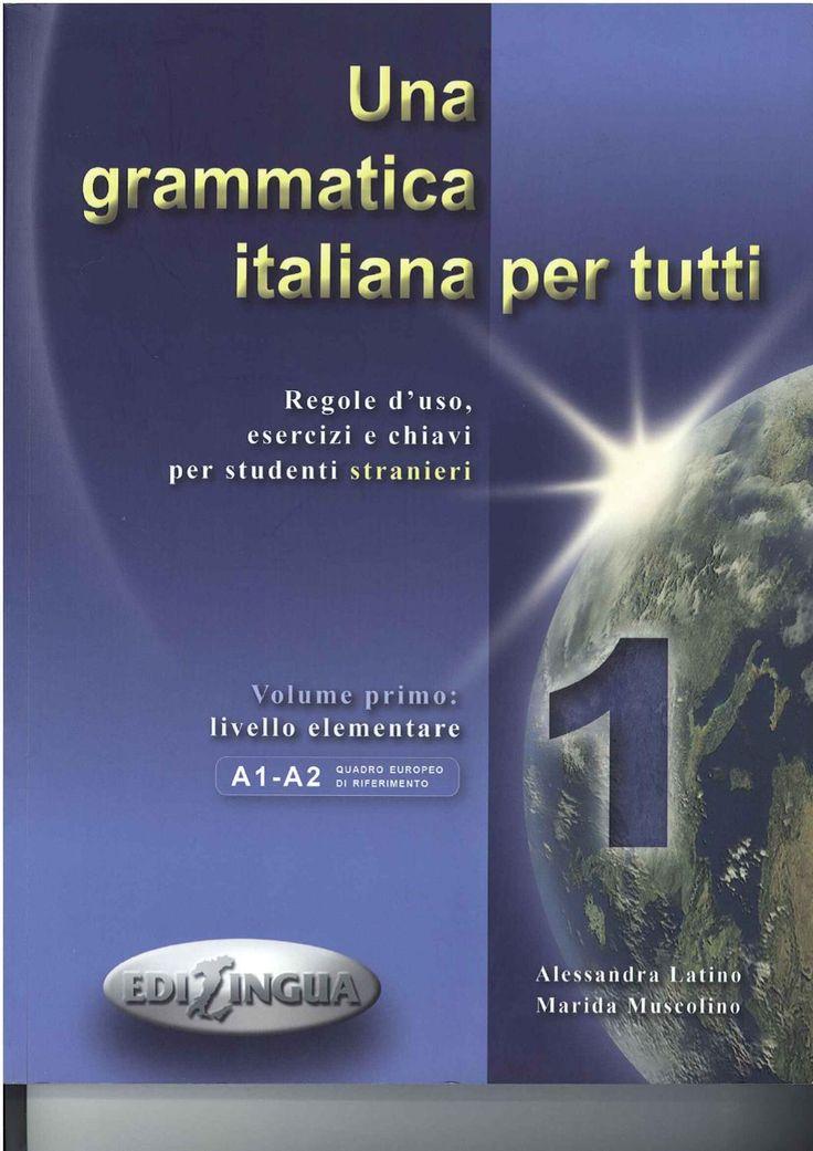 Una Grammatica Italiana per Tutti 1_A1-A2 #italiano #grammatica
