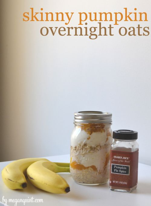 Waking up to this beauty tomorrow AM, can't wait!! Skinny Pumpkin Overnight Oats via megan quint #healthy #fastfood