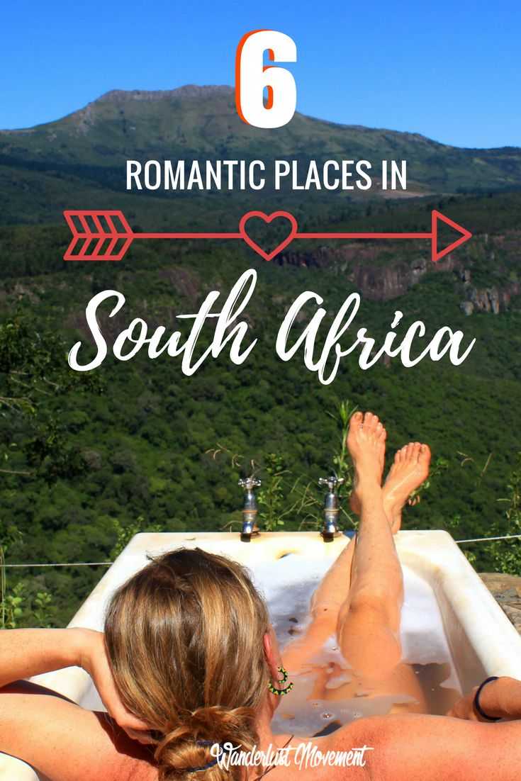 6 Romantic Places in South Africa for Adventurous Couples | Wanderlust Movement