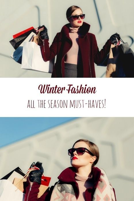 Winter Fashion season must-haves! Winter fashion outfits for women #fashion #musthave #winterfashion #ad