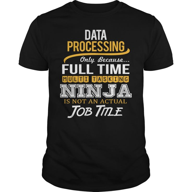 Awesome Tee For Data Processing T-Shirts, Hoodies. GET IT ==► https://www.sunfrog.com/LifeStyle/Awesome-Tee-For-Data-Processing-124008000-Black-Guys.html?id=41382