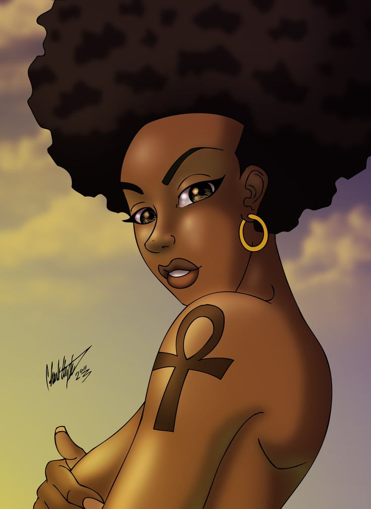 The creator of all mankind. Nurturing, Loving, Wise, and Strong...I love you black women.
