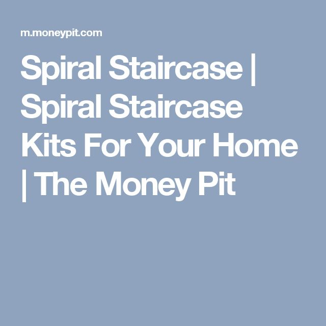 Spiral Staircase | Spiral Staircase Kits For Your Home | The Money Pit