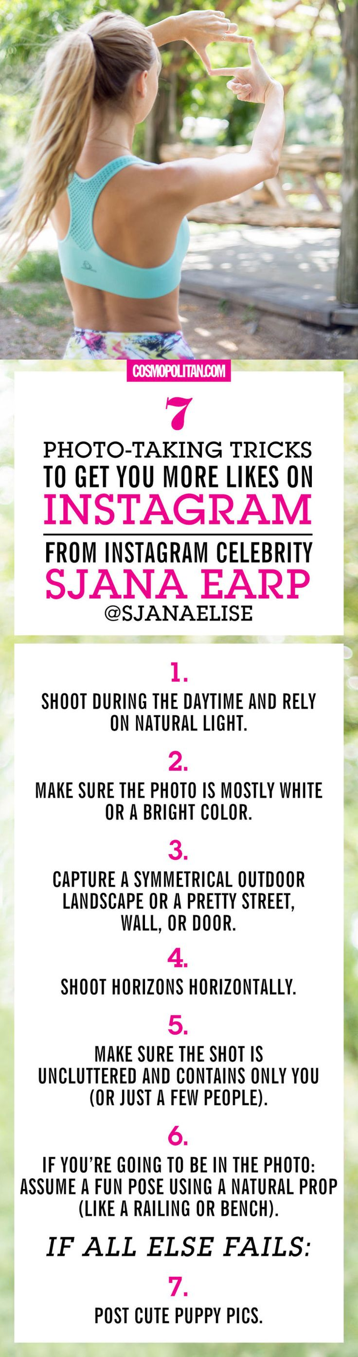 HOW TO GET MORE LIKES ON INSTAGRAM: Here, Instagram famous Sjana Earp told Cosmopolitan.com her best Instagram photo tips and tricks. This girl has a loyal Instagram following (literally thousands of people), so she knows what she's doing. Here you'll learn everything she does to make her photos get thousands of likes and you'll pick up some fun Instagram photo ideas too! Click through to see her best advice and tips including photo editing apps, caption ideas, photo composition tips, fun…