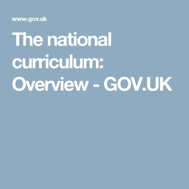 The national curriculum: Overview - GOV.UK