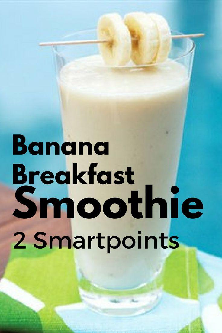 Biggest Loser Banana Breakfast Smoothie 2 Smartpoints