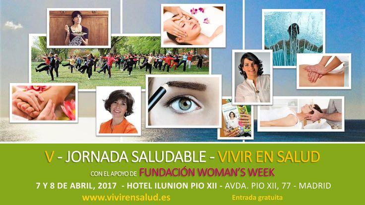 #Mujer y #salud, protagonistas de la V Jornada Saludable de '#VivirenSalud'.  #Madrid acoge un año más la Jornada Saludable que organiza los días 7 y 8 de Abril, en el Hotel ILUNION Pio XII, 'Vivir en Salud', programa decano en las ondas y también en la #prevención a través de sus #especialistas.