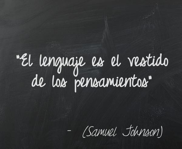 """#SamuelJohnson escribió: """"El #lenguaje es el vestido de los pensamientos"""". #UK…"""