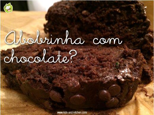 RECEITINHA: Abobrinha com chocolate? Sim!!
