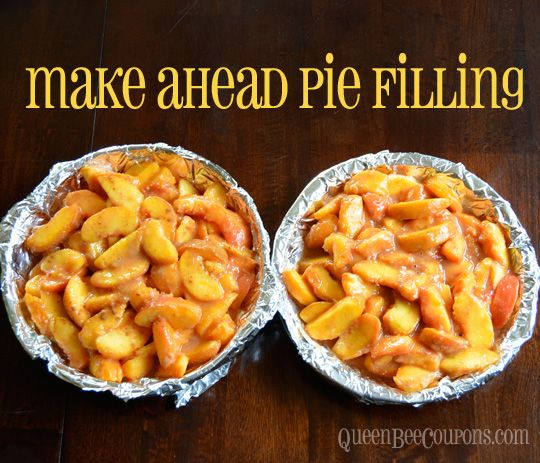 Make ahead pie filling – freeze in pie plates, it's ready to go