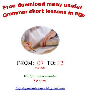 Books should be free for everyone: Grammar short lesson from 7 to 12 - year 2015