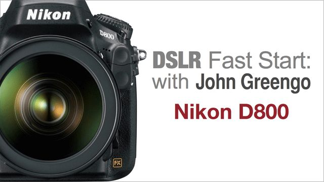 creativeLIVE: Nikon D800 - DSLR Fast Start