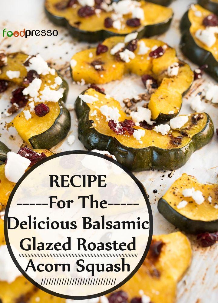 Delicious Balsamic Glazed Roasted Acorn Squash