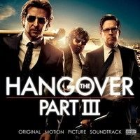 The Hangover Part 3 - Official Soundtrack Preview by WaterTowerMusic on SoundCloud