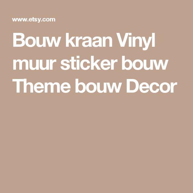 Bouw kraan Vinyl muur sticker  bouw Theme  bouw Decor