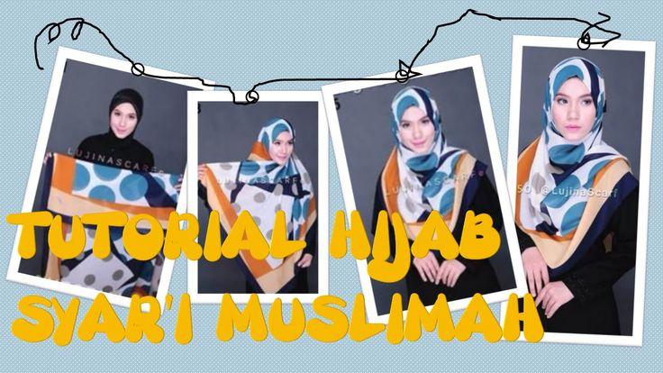 Tutorial Hijab Syar'i Muslimah 2016
