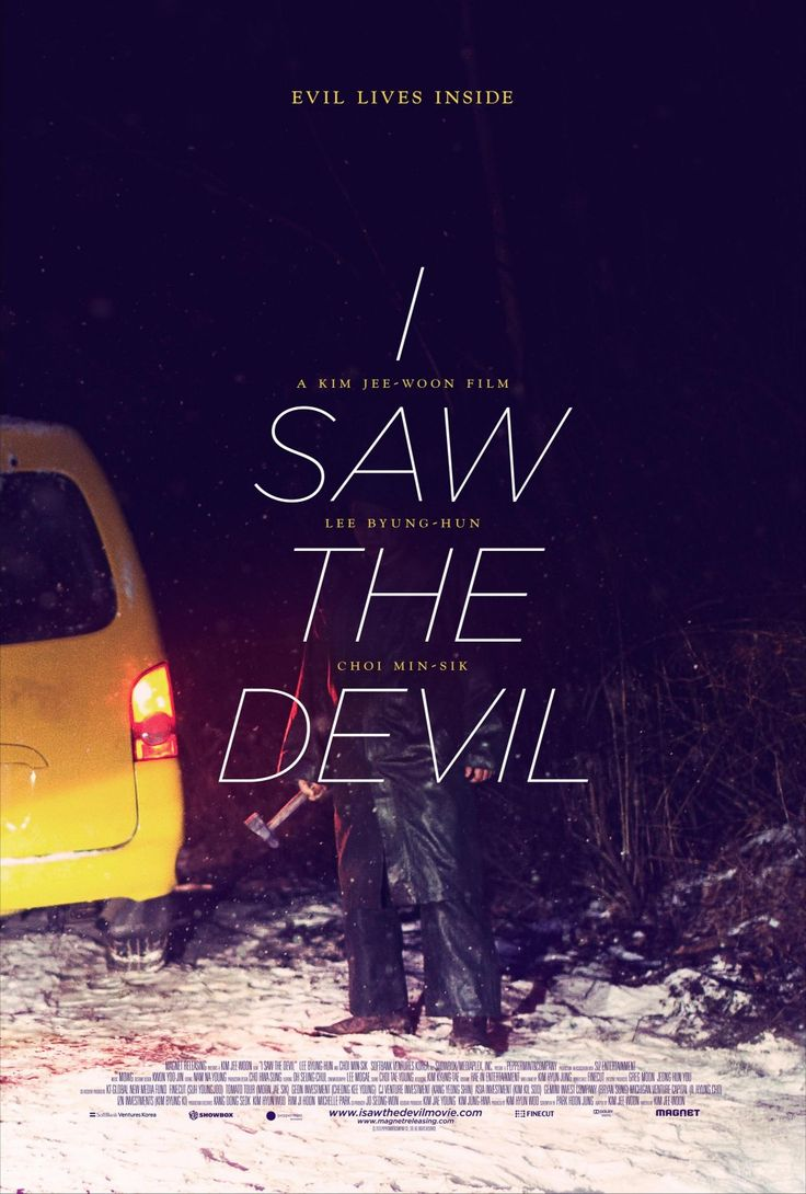 """""""I Saw The Devil"""". Korean horror film, pretty disturbing and not for the faint of heart. Really great."""