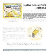 Rabbi Benjamin's Buttons Educator's Guide | Through the children's book and activities in this educator's guide, kids will learn about Jewish virtues, traditional foods, and Jewish holidays: Rosh Hashanah, Yom Kippur, Sukkot, Simhat Torah, Hanukkah, Tu B'Shevat, Purim, Pesach, Shavuot, and Tisha B'Av.