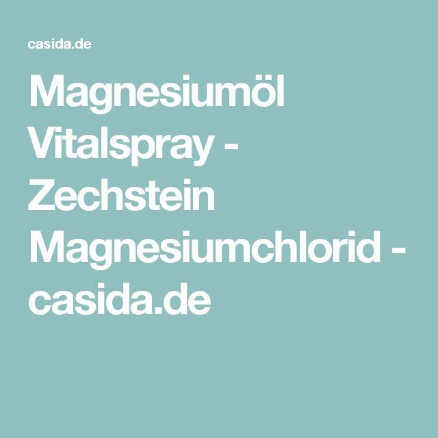 Magnesiumöl Vitalspray - Zechstein Magnesiumchlorid - casida.de