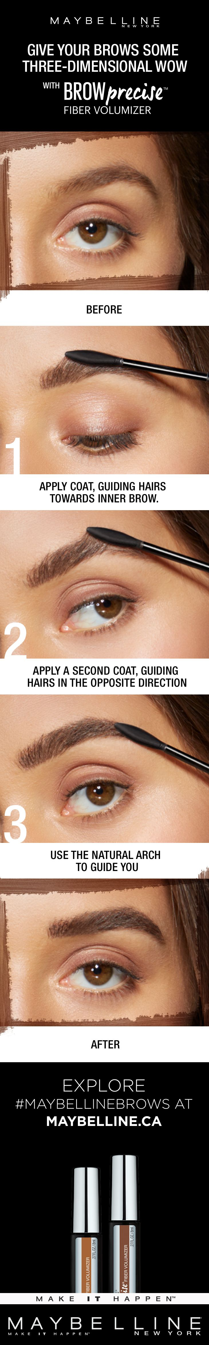 A step-by-step tutorial for getting your brows a three-dimensional WOW effect. Using Maybelline's Brow Precise Fiber Volumizer, this fiber-infused filling mascara is perfect for adding volume and colour for an instant brow boost. The tapered spoon brush achieves precise application from corner to corner. Get on-fleek brows in just a few easy strokes.