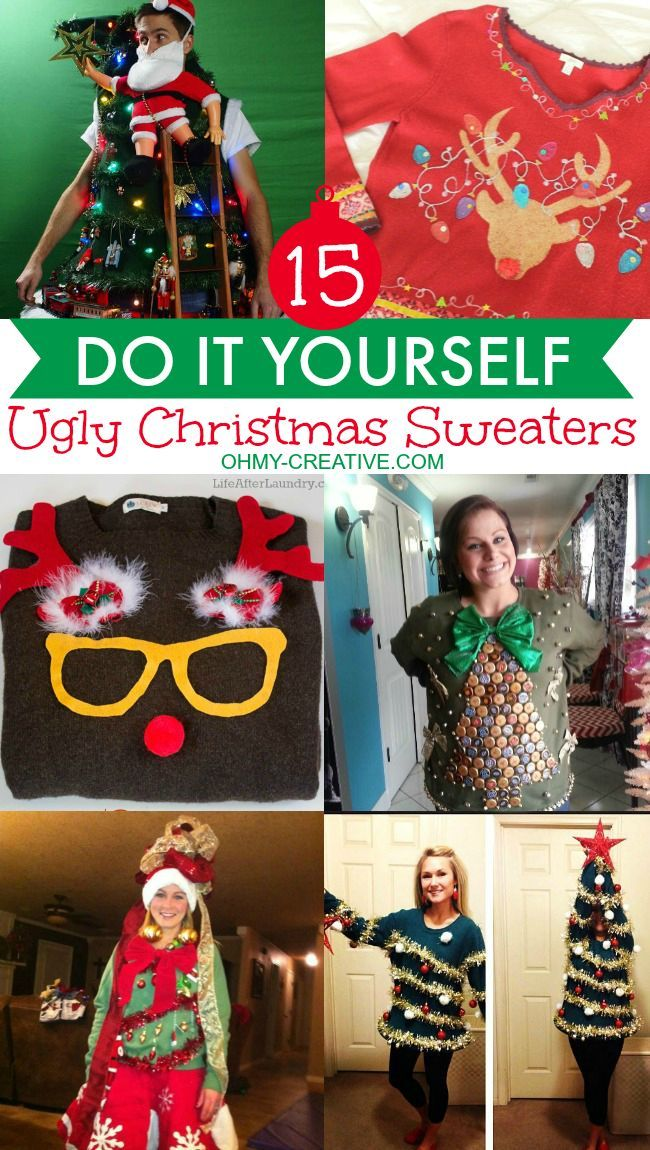 15 Do It Yourself Ugly Christmas Sweaters you can make! Get creative and make your own Ugly Christmas Sweater with these 15 inspiring ideas!