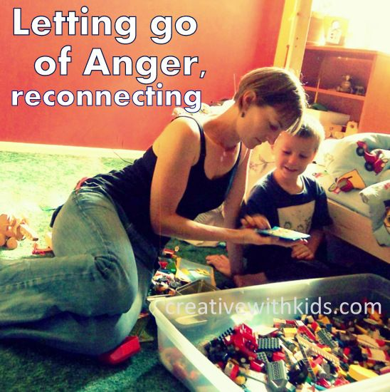 10 moms tips for letting go of anger and resentment and reconnecting with your kids