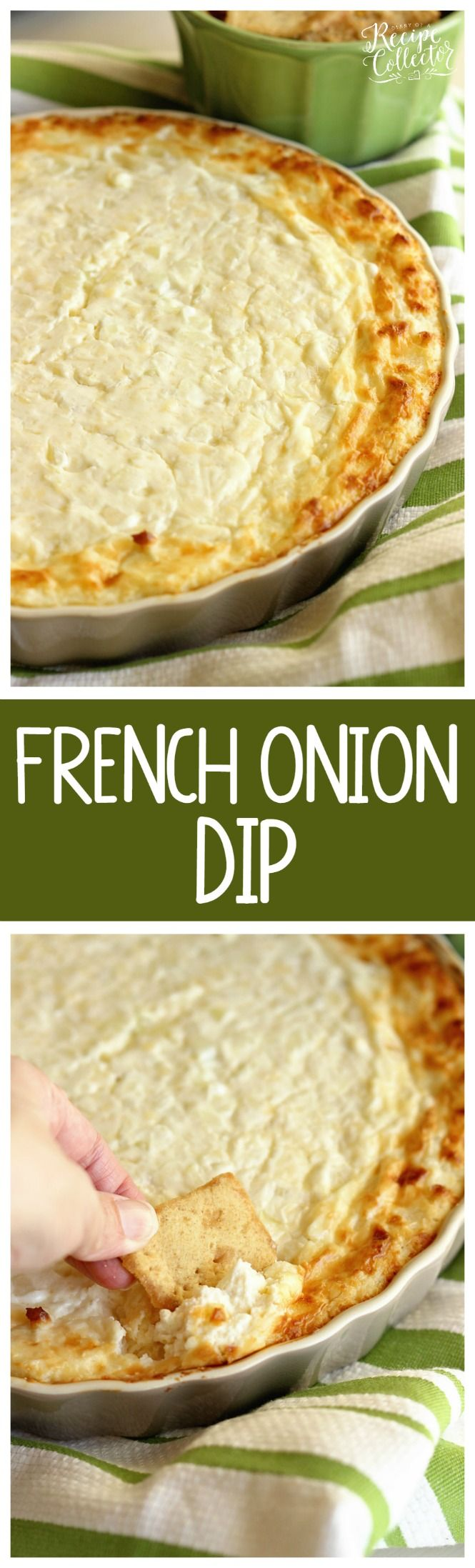 French Onion Dip - Everyone loves this appetizer! It's filled with cream cheese, onions, and parmesan cheese and baked to perfection!