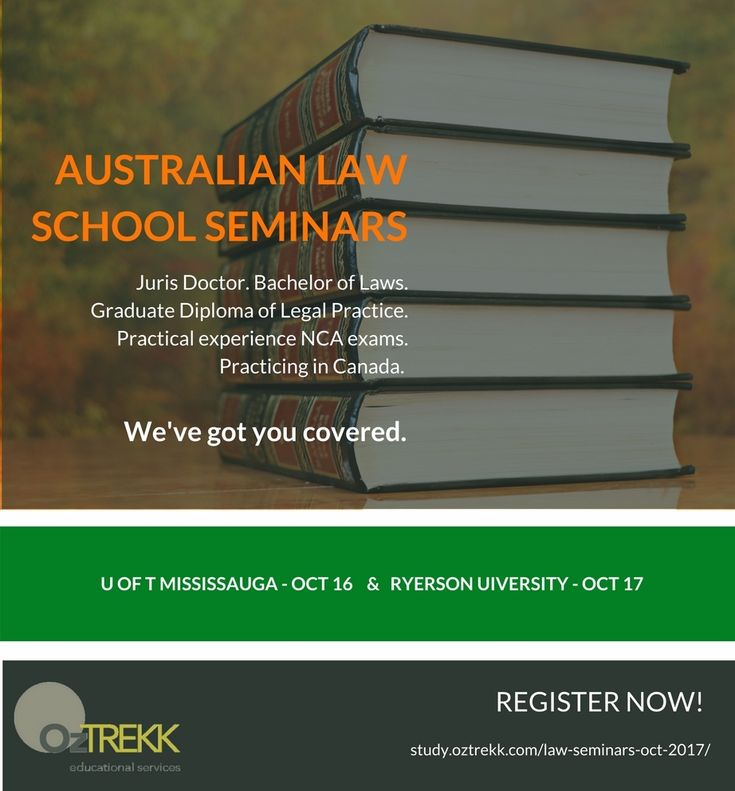 Juris Doctor, Bachelor of Laws, NCA exams, articling... practicing in Canada? Get all your law questions answered at the upcoming OzTREKK Australian Law Seminars University of Toronto Mississauga on Oct. 16 & Ryerson University Career Centre on Oct. 17.