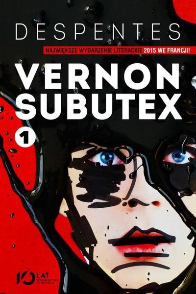 Vernon Subutex. Tom 1