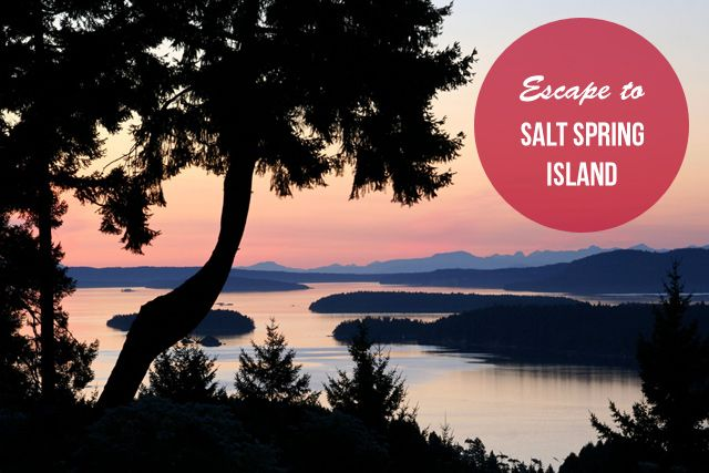 Quick Escape: Salt Spring Island