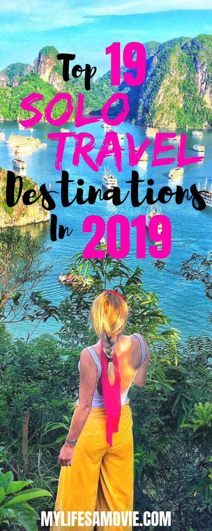 Top 19 Solo Travel Destinations In 2019. Make 2019 the year you take that trip y…