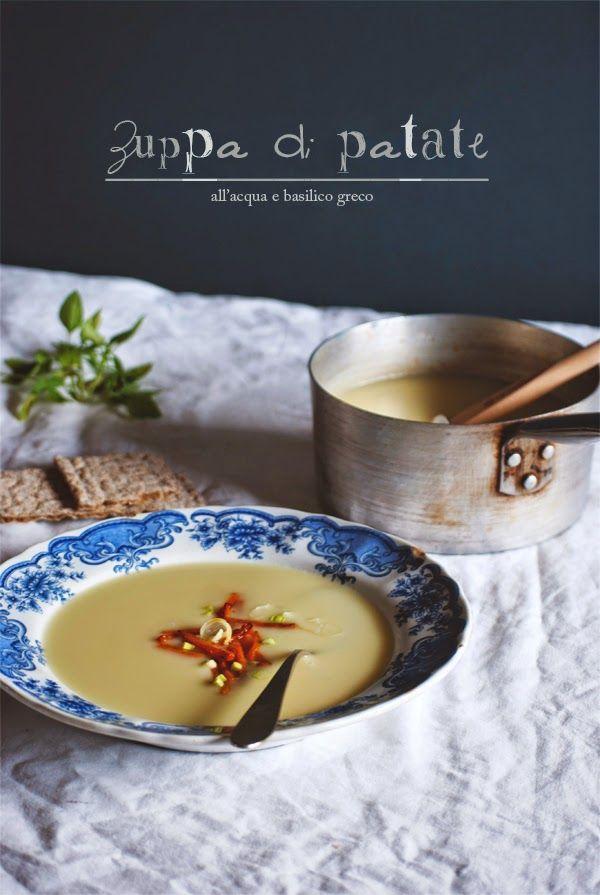 Mon petit bistrot: Zuppa di patate all'acqua (con zucca scottata e basilico greco)