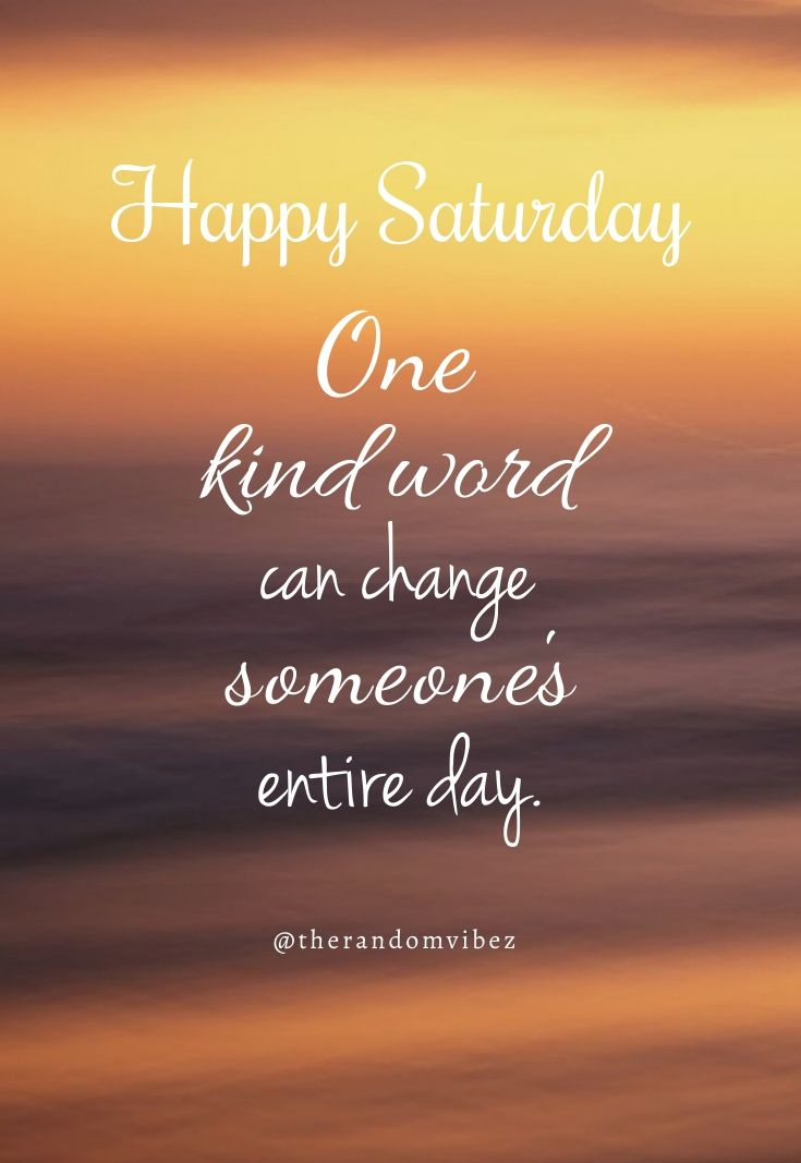 50 Inspirational Saturday Morning Quotes For