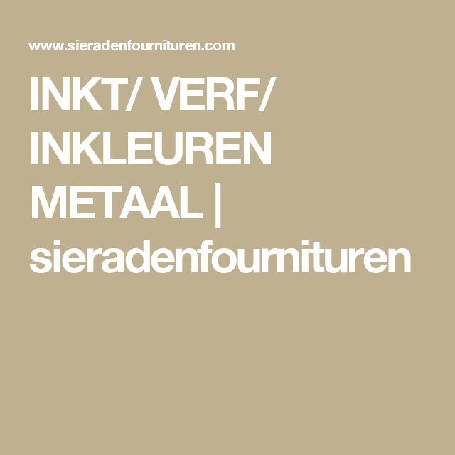 INKT/ VERF/ INKLEUREN METAAL | sieradenfournituren