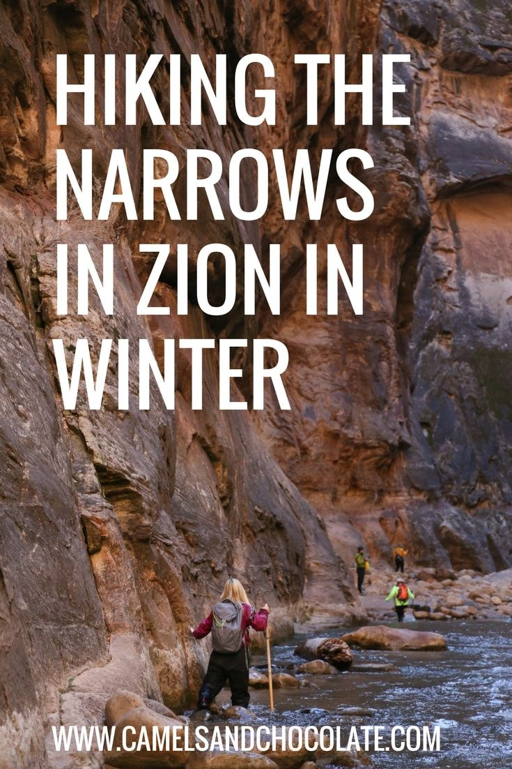 Hiking the Narrows in Zion National Park is something everyone should do once, but did you know that winter is actually the prime time to do it?