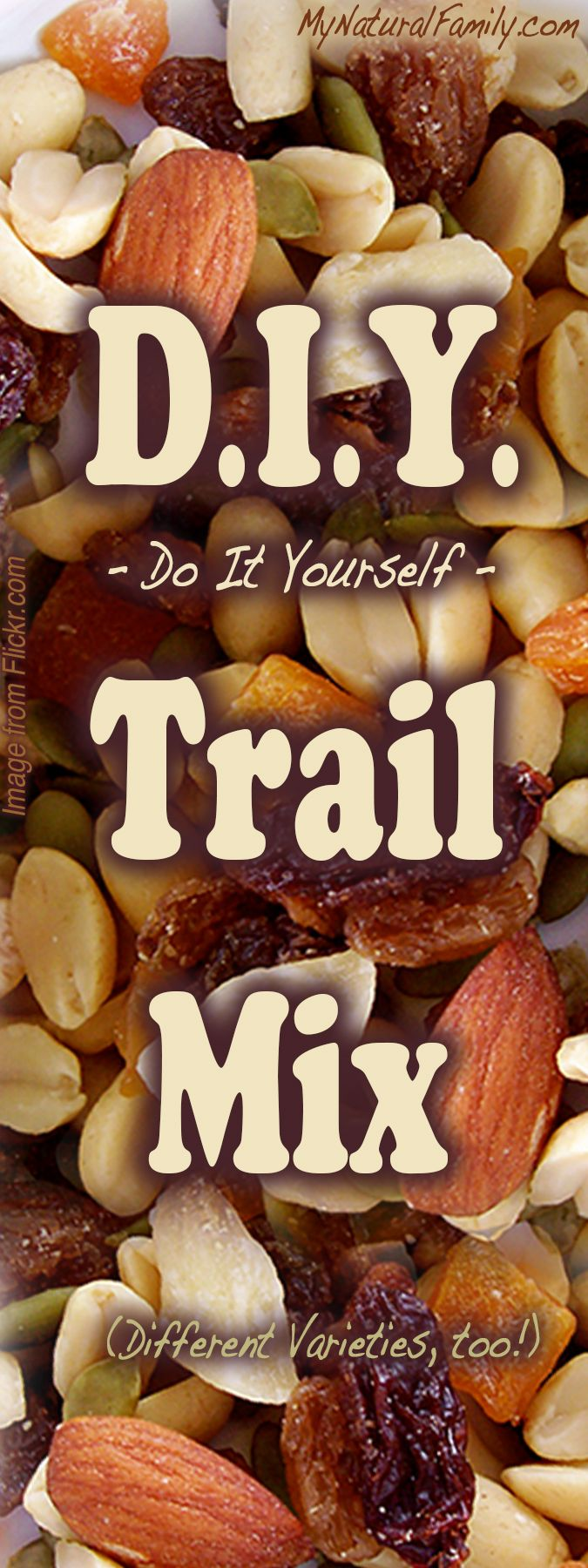 Make Your Own Healthy Trail Mix Recipe - Lots of Fun Variations! - MyNaturalFamily.com  #trailmix #recipe