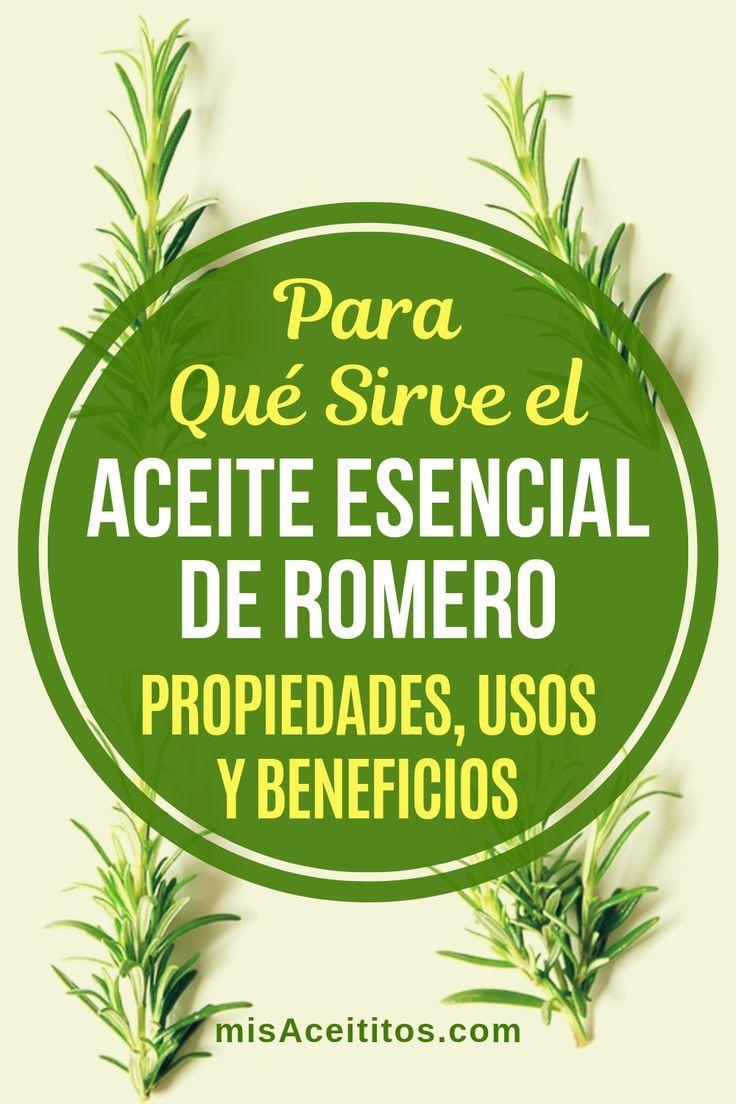 Aceite De Romero Para Qué Sirve Propiedades Y Beneficios Mis Aceititos Aceites Para El Cuerpo Aceite Romero Aceite Para El Cabello