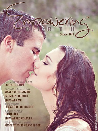 Our HOTTEST issue ever is finally here and we promise it was worth the wait…. In our steamy new October issue, get ready to enhance intimacy with your partner during childbirth and beyond, discover the joys of ecstatic birth thanks to the one and only Dr Sarah Buckley MD and hear directly from a mother who has experienced it firsthand in our Positive Birth Story. (yes it can happen!)