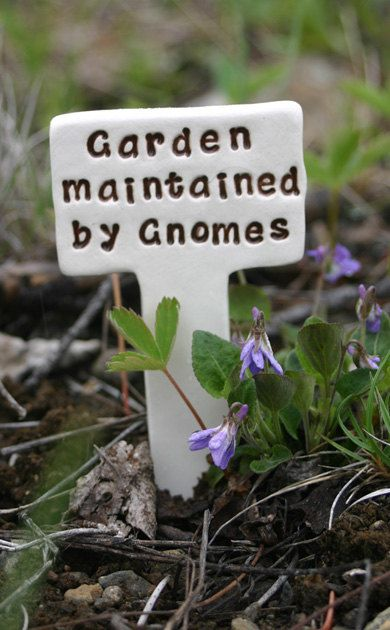 Garden maintained by Gnomes - Little Sign Marker Stake for Garden, Plant Pot or Terrarium - Made to Order by Sunshine Ceramics on Etsy.