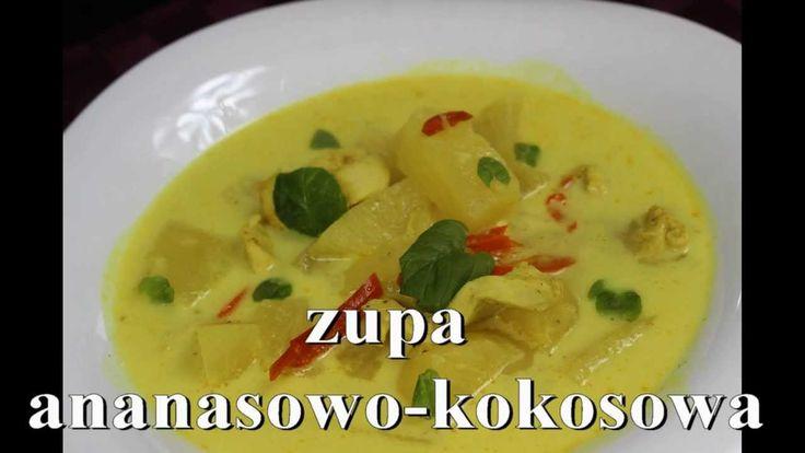 Zupa Ananasowo Kokosowa jest bardzo egzotyczna i nietypowa w smaku. Zupa ta jest pożywna oraz łatwa w przygotowaniu, przyrządzisz ją w kilka chwil - Przepis Video
